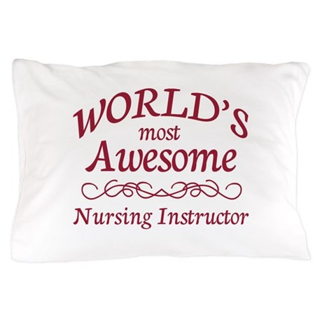 Awesome Nursing Instructor Pillow Case