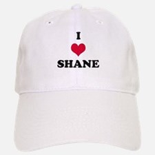 I Love Shane Baseball Baseball Cap