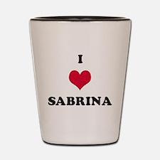 I Love Sabrina Shot Glass