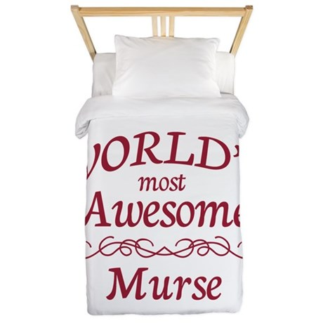 Awesome Murse Twin Duvet