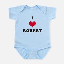 I Love Robert Infant Bodysuit