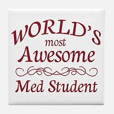 Awesome Med Student Tile Coaster