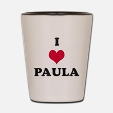 I Love Paula Shot Glass
