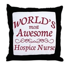 Awesome Hospice Nurse Throw Pillow