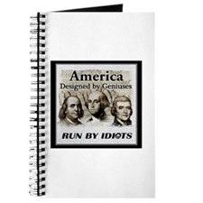America Designed By Geniuses Run By Idiots Journal