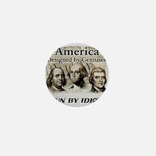 America Designed By Geniuses Run By Idiots Mini Bu