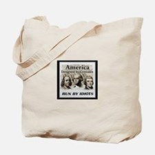 America Designed By Geniuses Run By Idiots Tote Ba