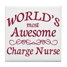 Awesome Charge Nurse Tile Coaster