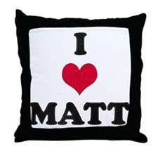 I Love Matt Throw Pillow