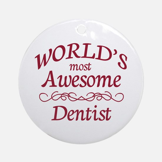 Awesome Dentist Ornament (Round)