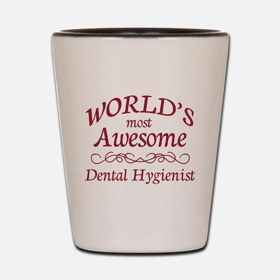 Awesome Dental Hygienist Shot Glass