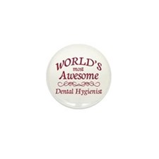 Awesome Dental Hygienist Mini Button (10 pack)