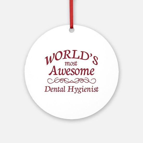 Awesome Dental Hygienist Ornament (Round)
