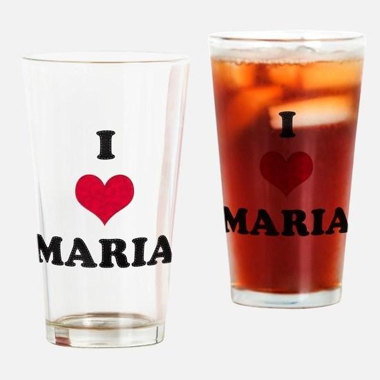 I Love Maria Drinking Glass