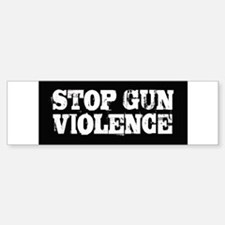 Stop Gun Violence Bumper Bumper Sticker