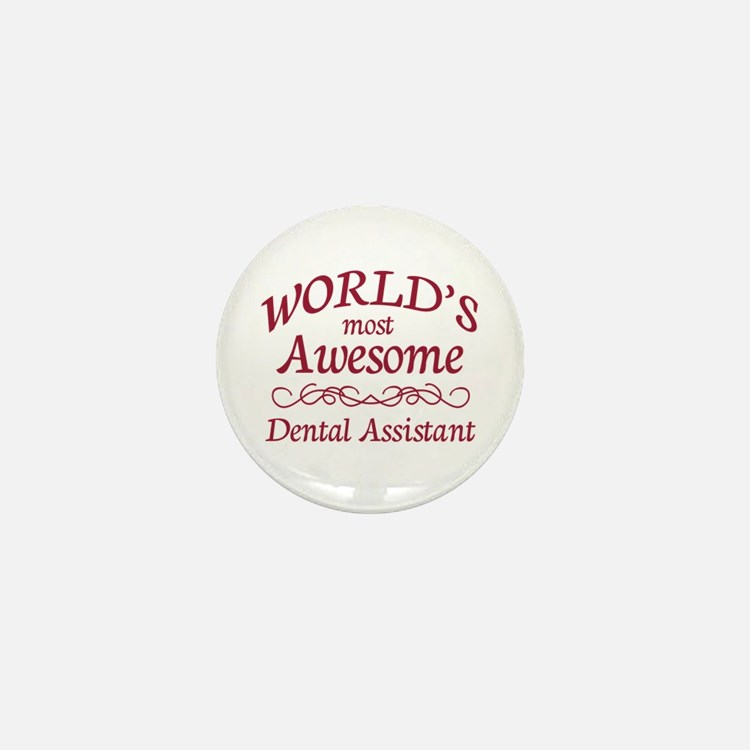 Awesome Dental Assistant Mini Button