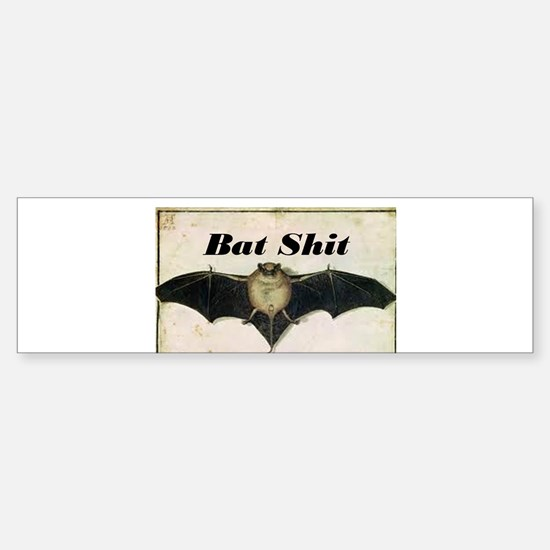 Bat Sh!t Sticker (Bumper)