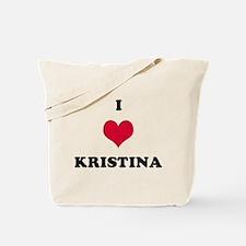 I Love Kristina Tote Bag
