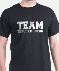 TEAM THROCKMORTON T-Shirt