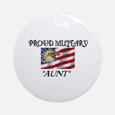 Proud Military Aunt... Ornament (Round)