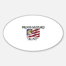 Proud Military Aunt... Oval Decal
