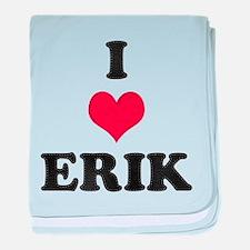I Love Erik baby blanket