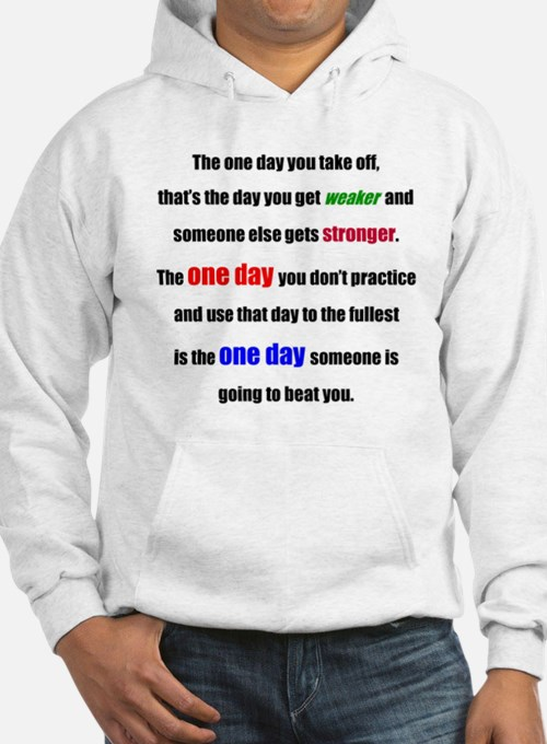 One Day Hoodie