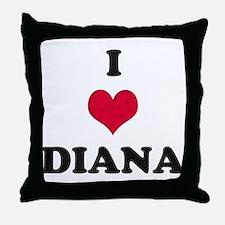 I Love Diana Throw Pillow