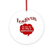 Festivus - Airing of Grievanc Ornament (Round)