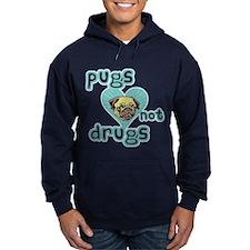 PUGS Not DRUGS! Hoodie