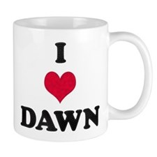 I Love Dawn Small Small Mug