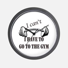 I cant, I have to go to the gym Wall Clock
