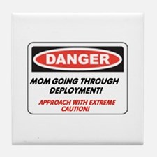 Mom going thru Deployment!.. Tile Coaster