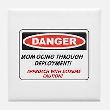 Mom going thru Deployment!.. Tile Coaster