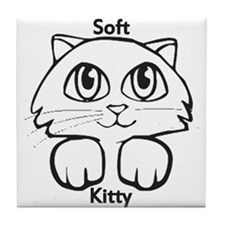 Soft Kitty Tile Coaster