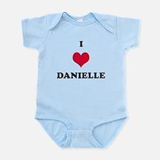 I Love Danielle Infant Bodysuit