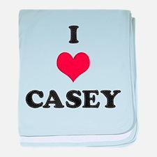 I Love Casey baby blanket