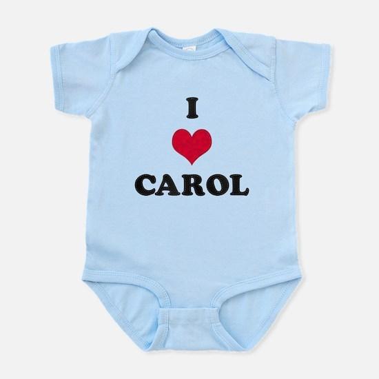 I Love Carol Infant Bodysuit