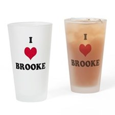I Love Brooke Drinking Glass