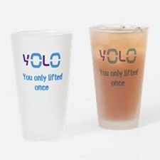 Yolo You only lifted once Drinking Glass
