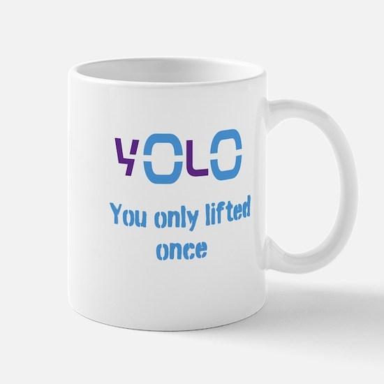 Yolo You only lifted once Mug