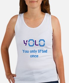 Yolo You only lifted once Women's Tank Top
