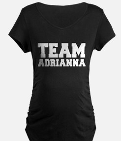 TEAM ADRIANNA T-Shirt