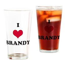 I Love Brandy Drinking Glass