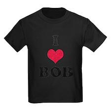 I Love Bob T