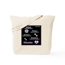 Adopt-Foster-Sponser-Volunteer-Educate Tote Bag