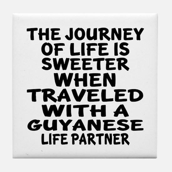 Traveled With Guyanaese Life Partner Tile Coaster
