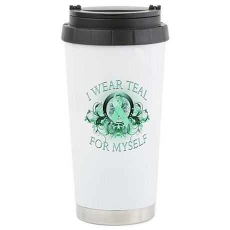 I Wear Teal for Myself Stainless Steel Travel Mug