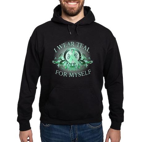 I Wear Teal for Myself Hoodie (dark)