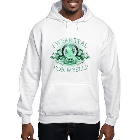 I Wear Teal for Myself Hooded Sweatshirt